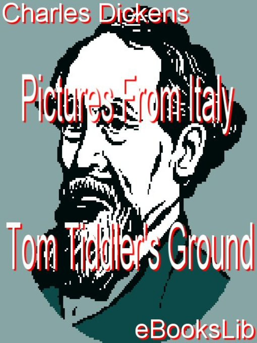 Pictures From Italy - Tom Tiddler&#39;s Ground (eBook)